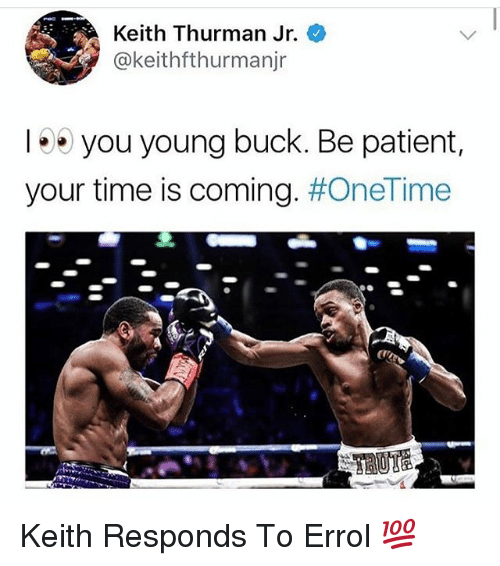keith-thurman-jr-keithfthurmanjr-you-young-buck-be-patient-your-30427149
